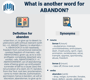 abandon, synonym abandon, another word for abandon, words like abandon, thesaurus abandon