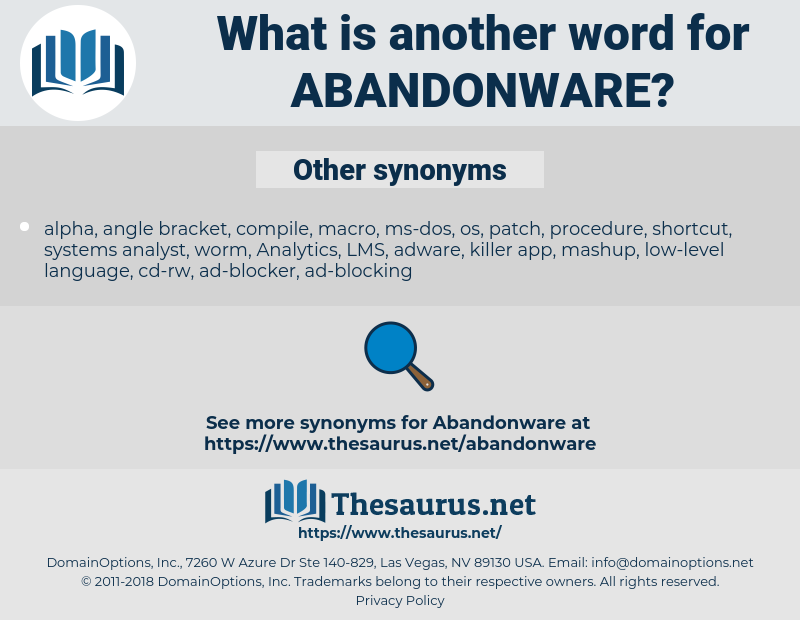 abandonware, synonym abandonware, another word for abandonware, words like abandonware, thesaurus abandonware