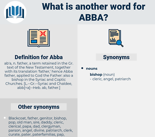 Abba, synonym Abba, another word for Abba, words like Abba, thesaurus Abba