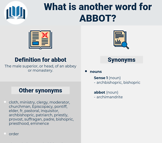 abbot, synonym abbot, another word for abbot, words like abbot, thesaurus abbot