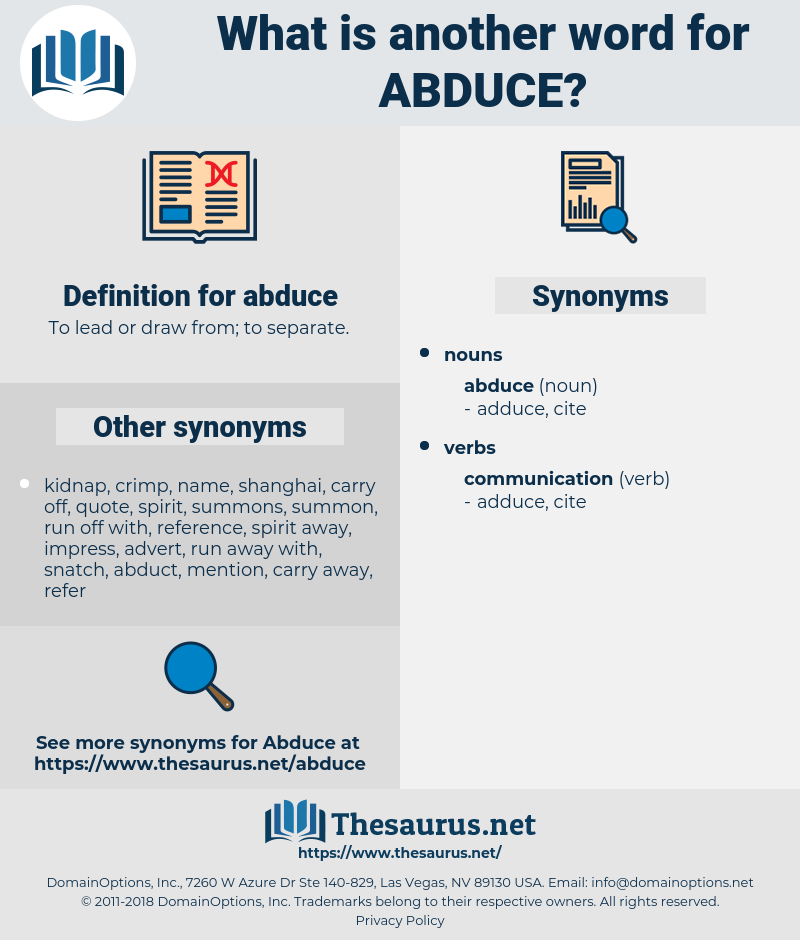 abduce, synonym abduce, another word for abduce, words like abduce, thesaurus abduce