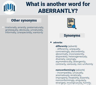 aberrantly, synonym aberrantly, another word for aberrantly, words like aberrantly, thesaurus aberrantly