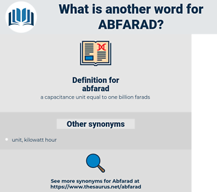 abfarad, synonym abfarad, another word for abfarad, words like abfarad, thesaurus abfarad