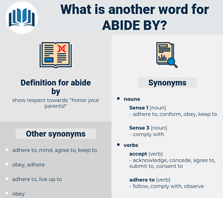 abide by, synonym abide by, another word for abide by, words like abide by, thesaurus abide by