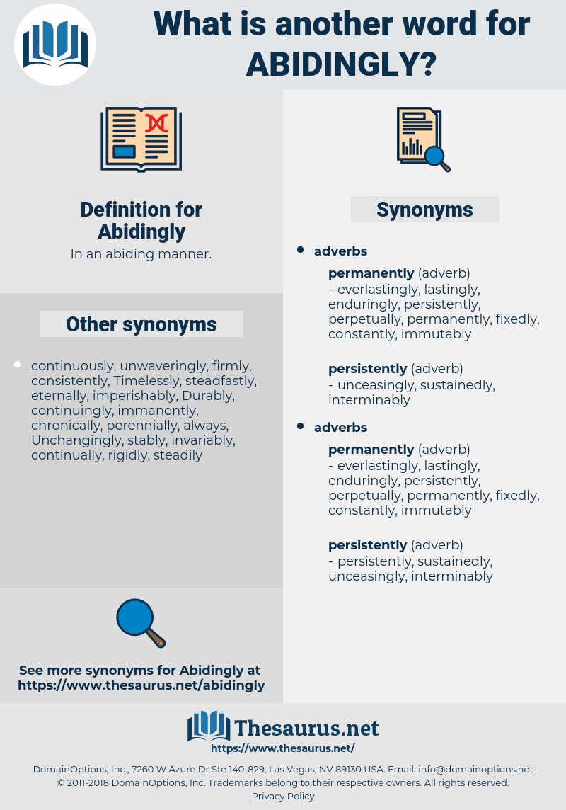 Abidingly, synonym Abidingly, another word for Abidingly, words like Abidingly, thesaurus Abidingly