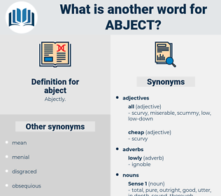 abject, synonym abject, another word for abject, words like abject, thesaurus abject
