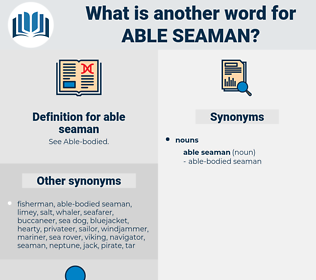 able seaman, synonym able seaman, another word for able seaman, words like able seaman, thesaurus able seaman