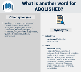 Abolished, synonym Abolished, another word for Abolished, words like Abolished, thesaurus Abolished
