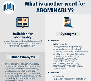 abominably, synonym abominably, another word for abominably, words like abominably, thesaurus abominably