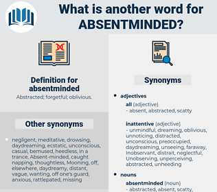 absentminded, synonym absentminded, another word for absentminded, words like absentminded, thesaurus absentminded
