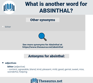absinthal, synonym absinthal, another word for absinthal, words like absinthal, thesaurus absinthal