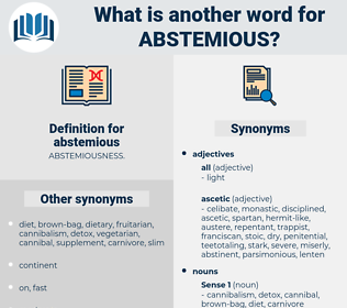 abstemious, synonym abstemious, another word for abstemious, words like abstemious, thesaurus abstemious