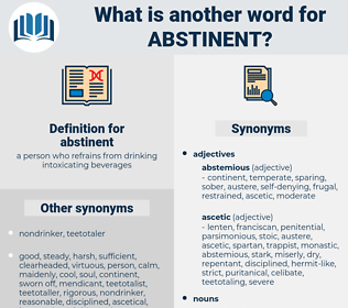 abstinent, synonym abstinent, another word for abstinent, words like abstinent, thesaurus abstinent