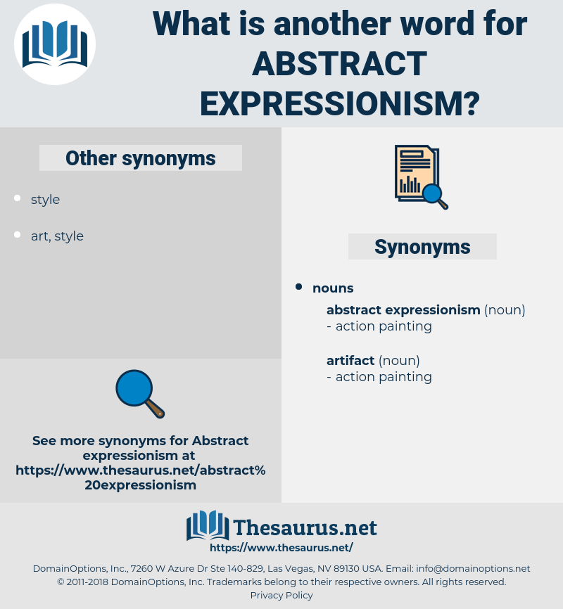 abstract expressionism, synonym abstract expressionism, another word for abstract expressionism, words like abstract expressionism, thesaurus abstract expressionism