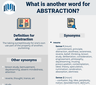 abstraction, synonym abstraction, another word for abstraction, words like abstraction, thesaurus abstraction