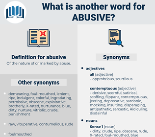 abusive, synonym abusive, another word for abusive, words like abusive, thesaurus abusive