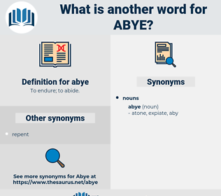 abye, synonym abye, another word for abye, words like abye, thesaurus abye
