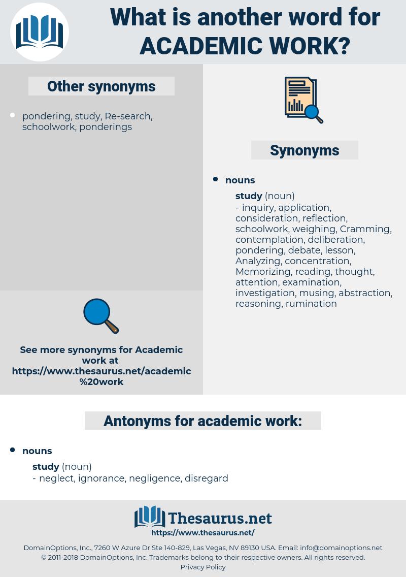 academic work, synonym academic work, another word for academic work, words like academic work, thesaurus academic work
