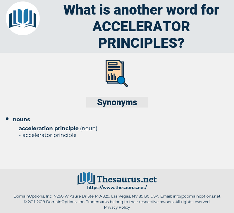 accelerator principles, synonym accelerator principles, another word for accelerator principles, words like accelerator principles, thesaurus accelerator principles