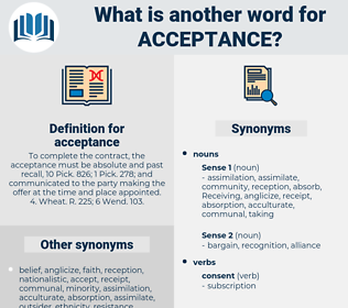 acceptance, synonym acceptance, another word for acceptance, words like acceptance, thesaurus acceptance