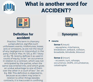 accident, synonym accident, another word for accident, words like accident, thesaurus accident