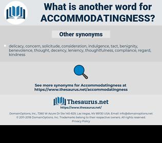 accommodatingness, synonym accommodatingness, another word for accommodatingness, words like accommodatingness, thesaurus accommodatingness