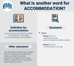 accommodation, synonym accommodation, another word for accommodation, words like accommodation, thesaurus accommodation