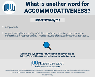 accommodativeness, synonym accommodativeness, another word for accommodativeness, words like accommodativeness, thesaurus accommodativeness