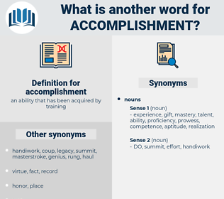 accomplishment, synonym accomplishment, another word for accomplishment, words like accomplishment, thesaurus accomplishment