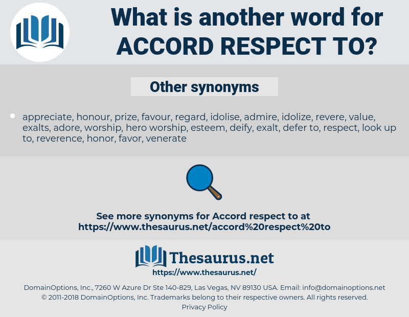 accord respect to, synonym accord respect to, another word for accord respect to, words like accord respect to, thesaurus accord respect to
