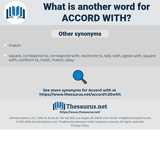 accord with, synonym accord with, another word for accord with, words like accord with, thesaurus accord with
