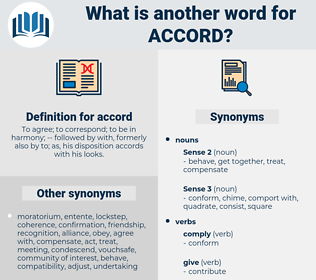 accord, synonym accord, another word for accord, words like accord, thesaurus accord
