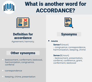 accordance, synonym accordance, another word for accordance, words like accordance, thesaurus accordance