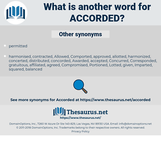 Accorded, synonym Accorded, another word for Accorded, words like Accorded, thesaurus Accorded