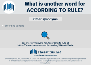 according to rule, synonym according to rule, another word for according to rule, words like according to rule, thesaurus according to rule