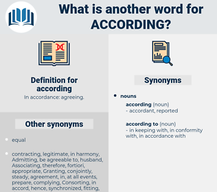 according, synonym according, another word for according, words like according, thesaurus according