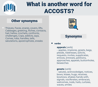accosts, synonym accosts, another word for accosts, words like accosts, thesaurus accosts