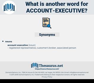 account executive, synonym account executive, another word for account executive, words like account executive, thesaurus account executive