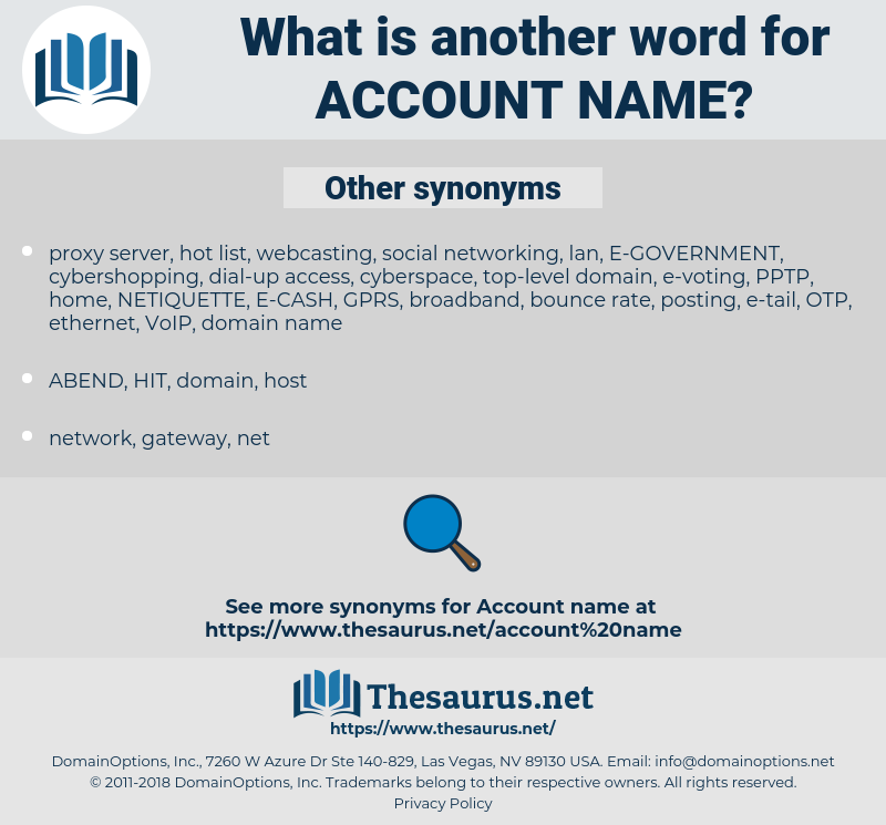 account name, synonym account name, another word for account name, words like account name, thesaurus account name
