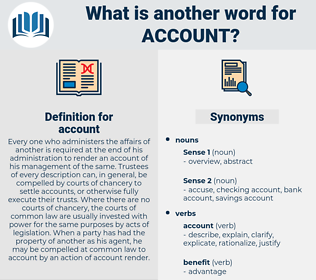 account, synonym account, another word for account, words like account, thesaurus account