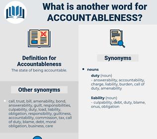 Accountableness, synonym Accountableness, another word for Accountableness, words like Accountableness, thesaurus Accountableness