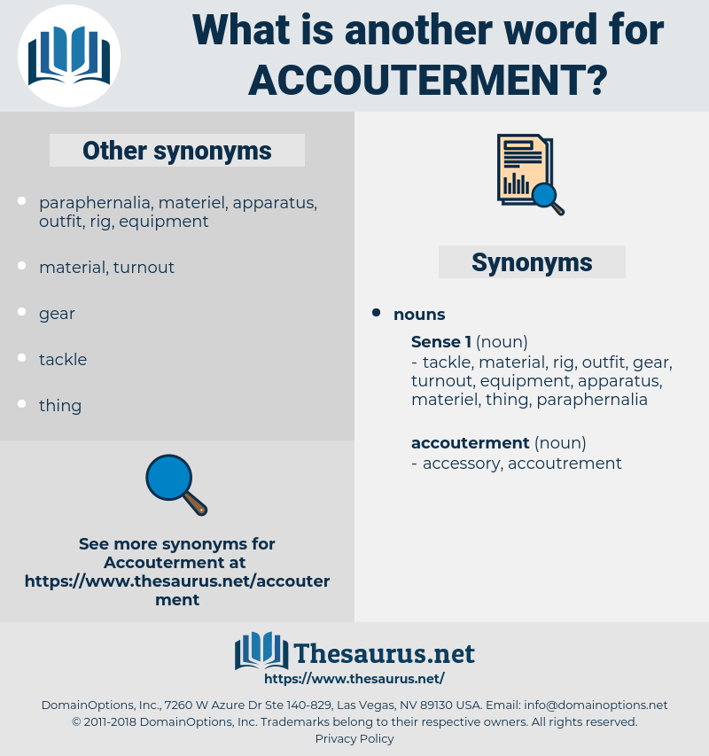 accouterment, synonym accouterment, another word for accouterment, words like accouterment, thesaurus accouterment