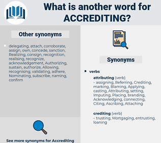 Accrediting, synonym Accrediting, another word for Accrediting, words like Accrediting, thesaurus Accrediting