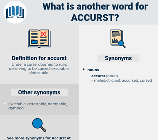 accurst, synonym accurst, another word for accurst, words like accurst, thesaurus accurst