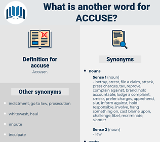 accuse, synonym accuse, another word for accuse, words like accuse, thesaurus accuse