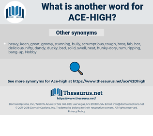 ace-high, synonym ace-high, another word for ace-high, words like ace-high, thesaurus ace-high