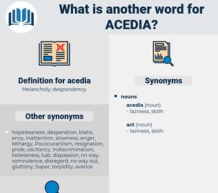 acedia, synonym acedia, another word for acedia, words like acedia, thesaurus acedia