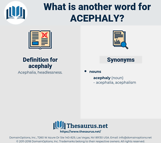 acephaly, synonym acephaly, another word for acephaly, words like acephaly, thesaurus acephaly