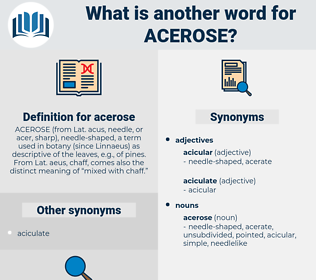 acerose, synonym acerose, another word for acerose, words like acerose, thesaurus acerose