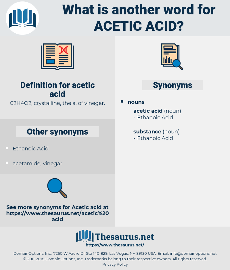 acetic acid, synonym acetic acid, another word for acetic acid, words like acetic acid, thesaurus acetic acid